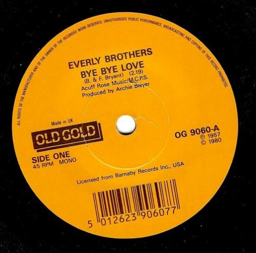 THE EVERLY BROTHERS Bye Bye Love Vinyl Record 7 Inch Old Gold 1980